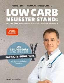 Thomas Kurscheid: Low Carb - Neuester Stand: mit Low Carb HiFi ballaststoffreich und gesund abnehmen, Buch