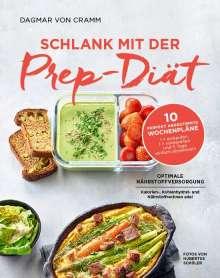 Dagmar Von Cramm: Schlank mit der Prep-Diät, Buch