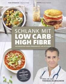 Thomas Kurscheid: Schlank mit Low Carb - High Fibre, Buch