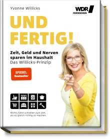 Yvonne Willicks: Und FERTIG!, Buch