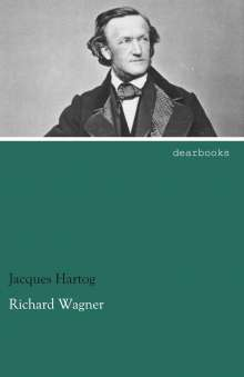 Jacques Hartog: Richard Wagner, Buch