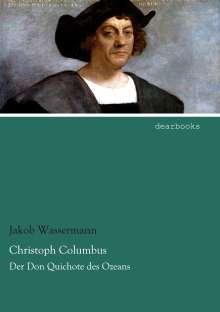 Jakob Wassermann: Christoph Columbus, Buch