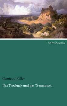 Gottfried Keller: Das Tagebuch und das Traumbuch, Buch