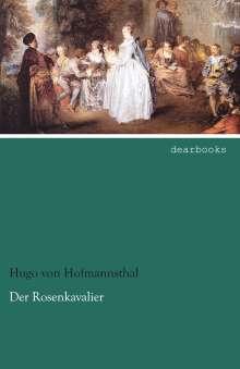 Hugo Von Hofmannsthal: Der Rosenkavalier, Buch