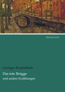 Georges Rodenbach: Das tote Brügge, Buch