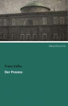 Franz Kafka: Der Prozess, Buch