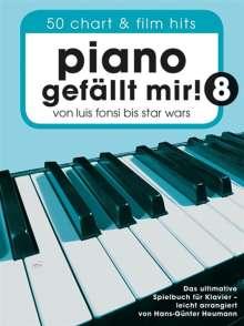 Piano gefällt mir! 8 - 50 Chart- und Film-Hits (Notenbuch Spiralbindung), Noten