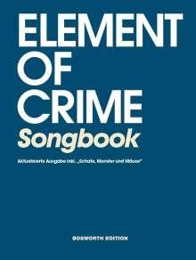 Element Of Crime: Element Of Crime: Songbook inklusive Schafe, Monster und Mäuse, Noten