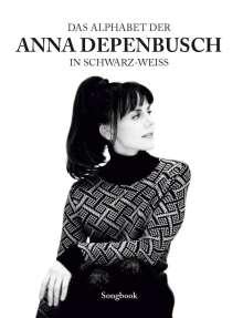 Anna Depenbusch: Das Alphabet der Anna Depenbusch in schwarz-weiß Für Klavier, Gesang & Gitarre, Noten