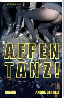 André Bergelt: Affentanz!, Buch