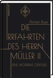 Florian Russi: Die Irrfahrten des Herrn Müller II, Buch