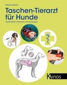 Roberta Baxter: Taschen-Tierarzt für Hunde, Buch