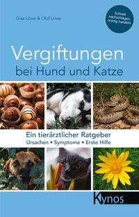 Gisa Löwe: Vergiftungen bei Hund und Katze, Buch