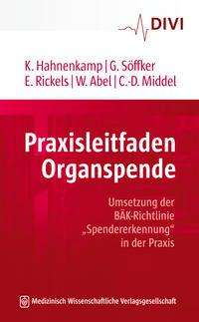 Klaus Hahnenkamp: Praxisleitfaden Organspende, Buch
