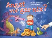 Werner Holzwarth: Angst vor gar nix!, Buch