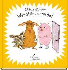 Stina Wirsén: Wer stört denn da?, Buch