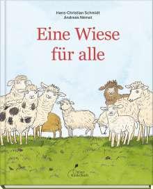 Hans-Christian Schmidt: Eine Wiese für alle, Buch