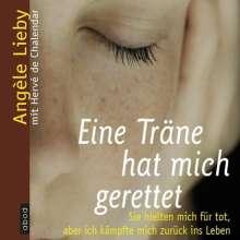 Angèle Lieby: Eine Träne hat mich gerettet, CD