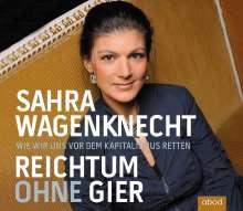Sahra Wagenknecht: Reichtum ohne Gier, CD