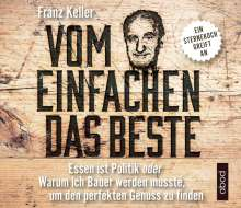 Franz Keller: Vom Einfachen das Beste, CD