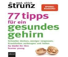 Ulrich Strunz: 77 Tipps für ein gesundes Gehirn, CD