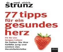 Ulrich Strunz: 77 Tipps für ein gesundes Herz, CD