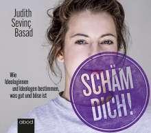 Judith Sevinç Basad: Schäm dich!, CD