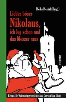 Lieber böser Nikolaus, ich leg schon mal das Messer raus, Buch