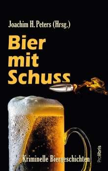 Joachim H. Peters: Bier mit Schuss, Buch
