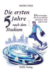 Christoph Polder: Die ersten 5 Jahre nach dem Studium, Buch