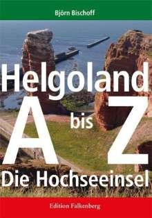 Björn Bischoff: Helgoland von A bis Z, Buch