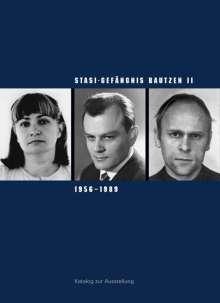 Susanne Hattig: Stasi-Gefängnis Bautzen II 1956-1989, Buch