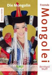 Bernhard Wulff: Fremde Mongolei, Buch