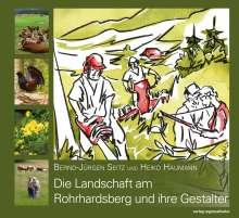 Heiko Haumann: Die Landschaft am Rohrhardsberg und ihre Gestalter, Buch