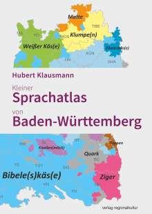 Hubert Klausmann: Kleiner Sprachatlas von Baden-Württemberg, Buch