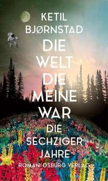 Ketil Bjoernstad: Die Welt, die meine war, Buch