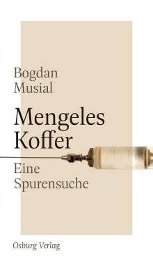 Bogdan Musial: Mengeles Koffer, Buch