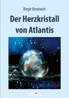 Birgit Bosbach: Der Herzkristall von Atlantis, Buch