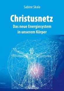 Sabine Skala: Christusnetz, Buch