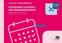 Michaela Rung-Kraus: Kaufmann/-frau für Büromanagement, Buch