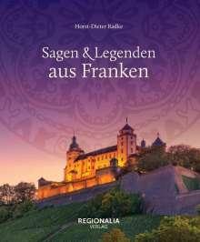 Radke Horst-Dieter: Sagen und Legenden aus Franken, Buch