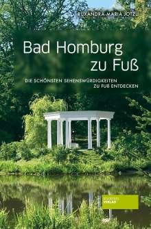 Ruxandra-Maria Jotzu: Bad Homburg zu Fuß, Buch