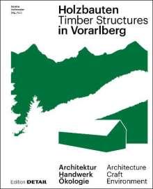Florian Aicher: Holzbauten in Vorarlberg / Timber Structures in Vorarlberg, Buch