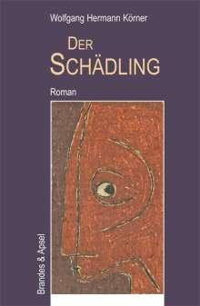 Wolfgang Hermann Körner: Der Schädling, Buch