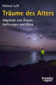 Helmut Luft: Träume des Alters, Buch