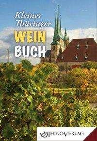 Stefan A. Beck: Kleines Thüringer Weinbuch, Buch