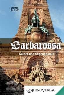 Steffen Raßloff: Barbarossa, Buch