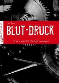 Hans Dölzer: Blut-Druck, Buch