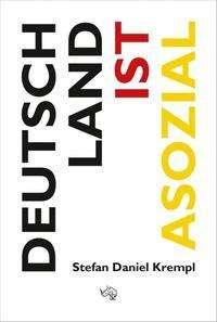 Stefan Daniel Krempl: Deutschland ist asozial, Buch