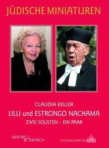 Claudia Keller: Lilli und Estrongo Nachama, Buch